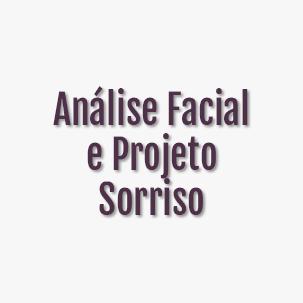 Análise Facial e Projeto Sorriso